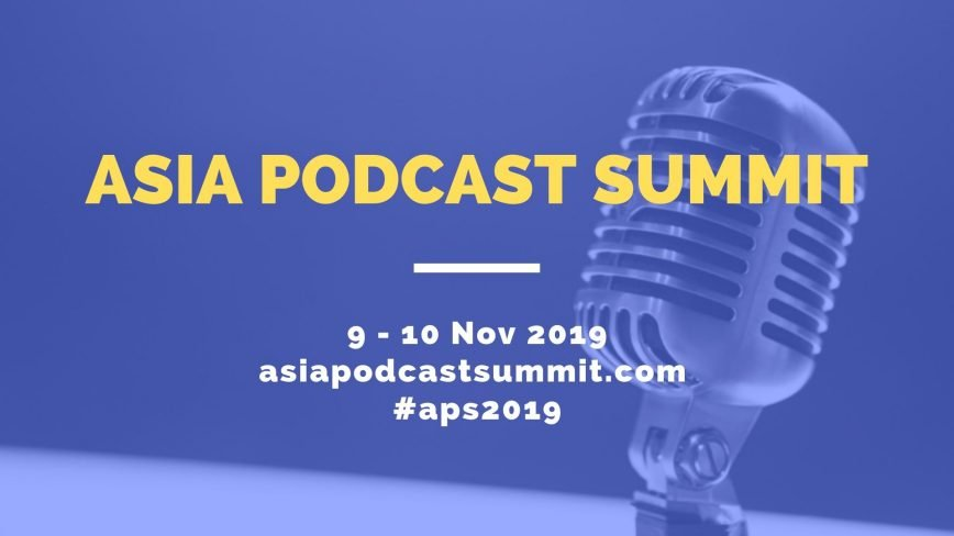 Asia Podcast Summit: A Guide